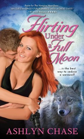 Flirting Under a Full Moon (Flirting with Fangs Trilogy, #1)  by  Ashlyn Chase