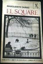 El square  by  Marguerite Duras