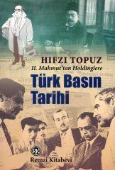 Türk Basın Tarihi 2. Mahmuttan Holdinglere  by  Hıfzı Topuz
