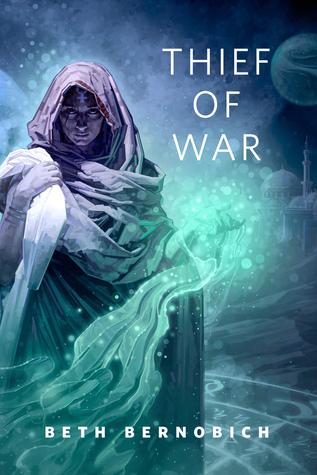 Thief of War: A Tor.Com Original  by  Beth Bernobich