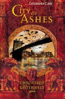 City of Ashes (Chroniken der Unterwelt, #2)  by  Cassandra Clare