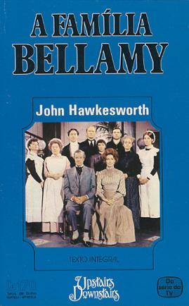 A Família Bellamy  by  John Hawkesworth