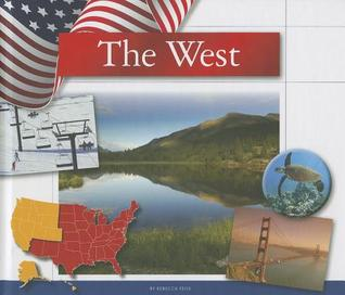 The West  by  Rebecca Felix