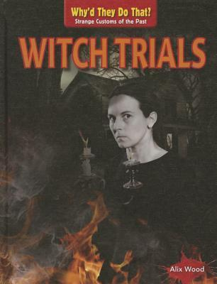 Witch Trials  by  Alix Wood
