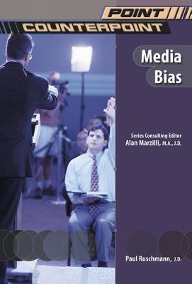 Media Bias  by  Paul Ruschmann