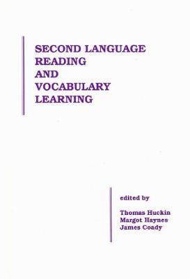 Second Language Vocabulary Acquisition: A Rationale for Pedagogy  by  James Coady