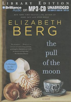 Pull of the Moon, The Elizabeth Berg