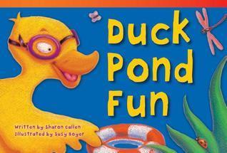 Duck Pond Fun (Library Bound) Sharon Callen