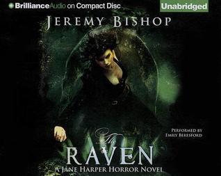 The Raven (A Jane Harper Horror Novel, #2) Jeremy Bishop