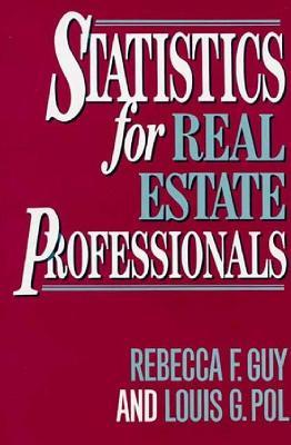 Statistics For Real Estate Professionals Rebecca F. Guy