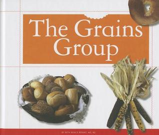 The Grains Group  by  Beth Bence Reinke