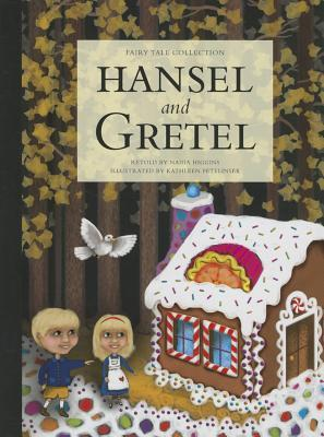 Hansel and Gretel Nadia Higgins