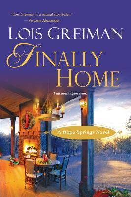 Finally Home  by  Lois Greiman