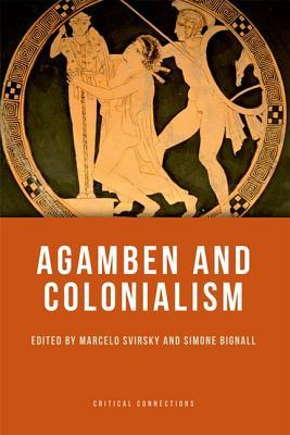 Agamben and Colonialism Marcelo Svirsky