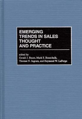 Emerging Trends In Sales Thought And Practice Gerald W. Bauer