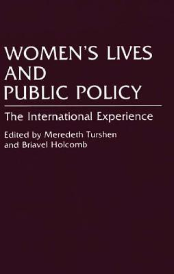 Womens Lives and Public Policy: The International Experience (Contributions in Womens Studies, No 132)  by  Briavel Holcomb