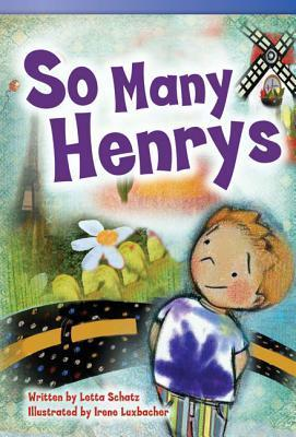 So Many Henrys Letta Schatz