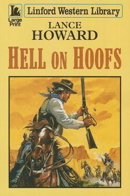 Hell on Hoofs Lance Howard