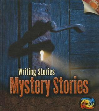 Mystery Stories: Writing Stories  by  Anita Ganeri