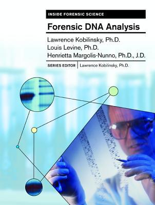 DNA: Forensic and Legal Applications Lawrence Kobilinsky