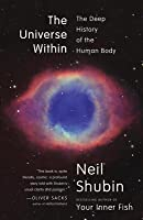 The Universe Within: Discovering the Common History of Rocks, Planets, and People