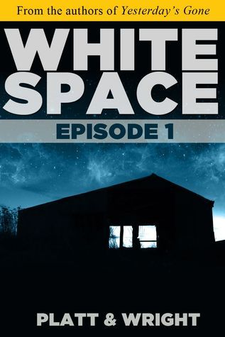 WhiteSpace: Episode 1  by  Sean Platt