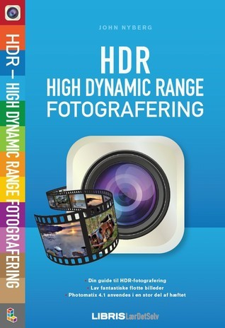 HDR : high dynamic range-fotografering John Nyberg