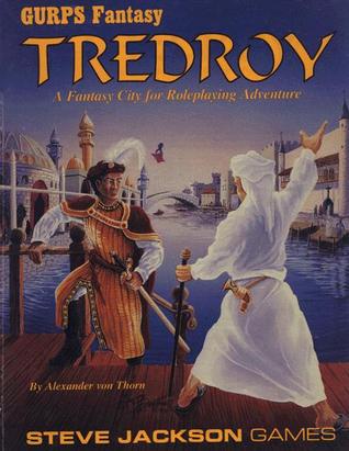 Tredroy: A Fantasy City  by  Alexander von Thorn