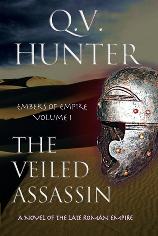 The Veiled Assassin (Embers of Empire, #1)  by  Q.V. Hunter