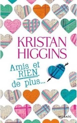 Amis et rien de plus  by  Kristan Higgins