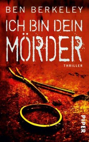 Ich bin dein Mörder (Sam Burke & Klara Swell, #2) Ben Berkeley