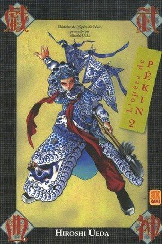 LOpéra de Pékin, #2 Hiroshi Ueda