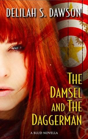 The Damsel and the Daggerman (Blud, #2.5)  by  Delilah S. Dawson