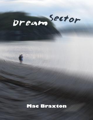 Dream Sector  by  Mac Braxton
