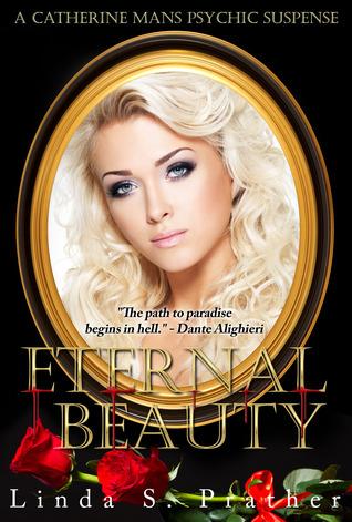 Eternal Beauty Linda S. Prather