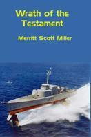 Wrath of the Testament Merritt Scott Rusty Miller