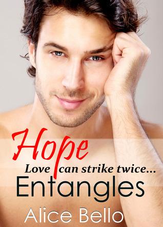 Hope Entangles (Hope Trilogy, #2) Alice Bello