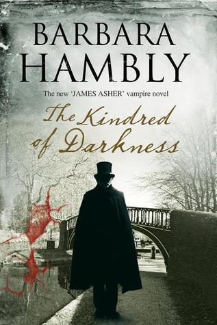 Kindred of Darkness (James Asher, #5) Barbara Hambly