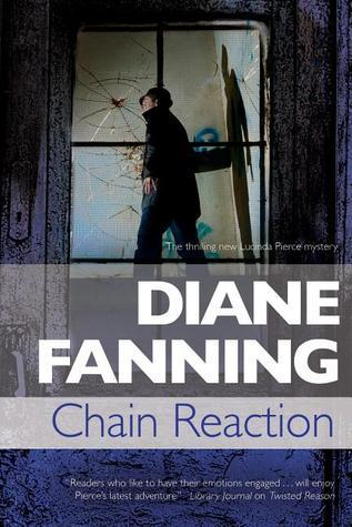 Chain Reaction:  A Lucinda Pierce Homicide Investigation Diane Fanning