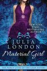 Material Girl (The Fancy Lives of the Lear Sisters, #1) Julia London