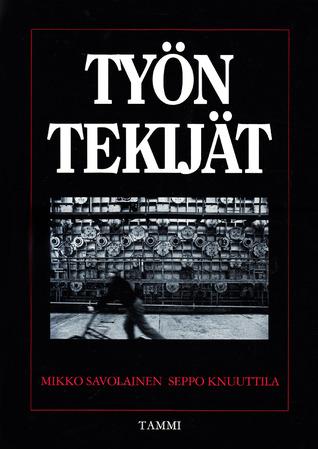 Työn tekijät  by  Mikko Savolainen