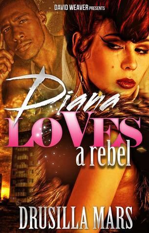 Diana Loves a Rebel Drusilla Mars