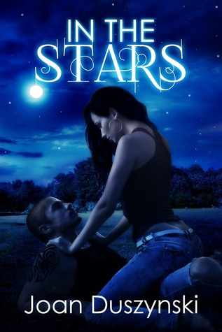 In The Stars (In The Moments, #1)  by  Joan Duszynski