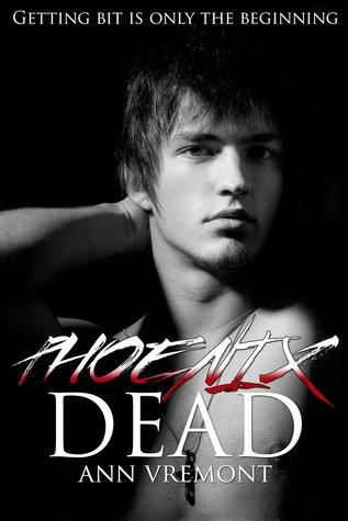 Phoenix Dead (The Vampire Years, #1-2) Ann Vremont