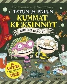 Tatun ja Patun kummat keksinnöt kautta aikojen  by  Aino Havukainen