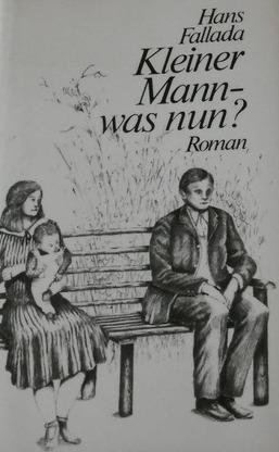 Kleiner Mann, was nun?  by  Hans Fallada