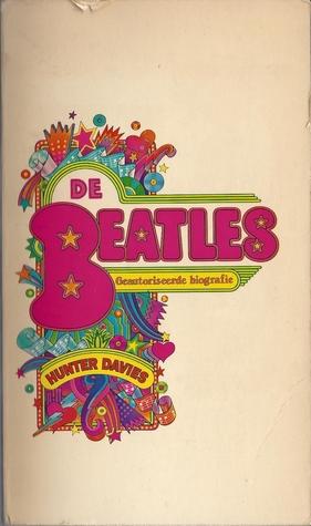 De Beatles. Geautoriseerde biografie  by  Hunter Davies