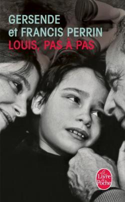 Louis, pas à pas Gersende Perrin