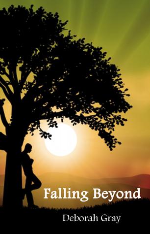 Falling Beyond (The Falling Trilogy, Book 2) Deborah J. Gray