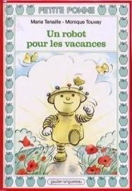 Un Robot Pour Les Vacances Marie Tenaille